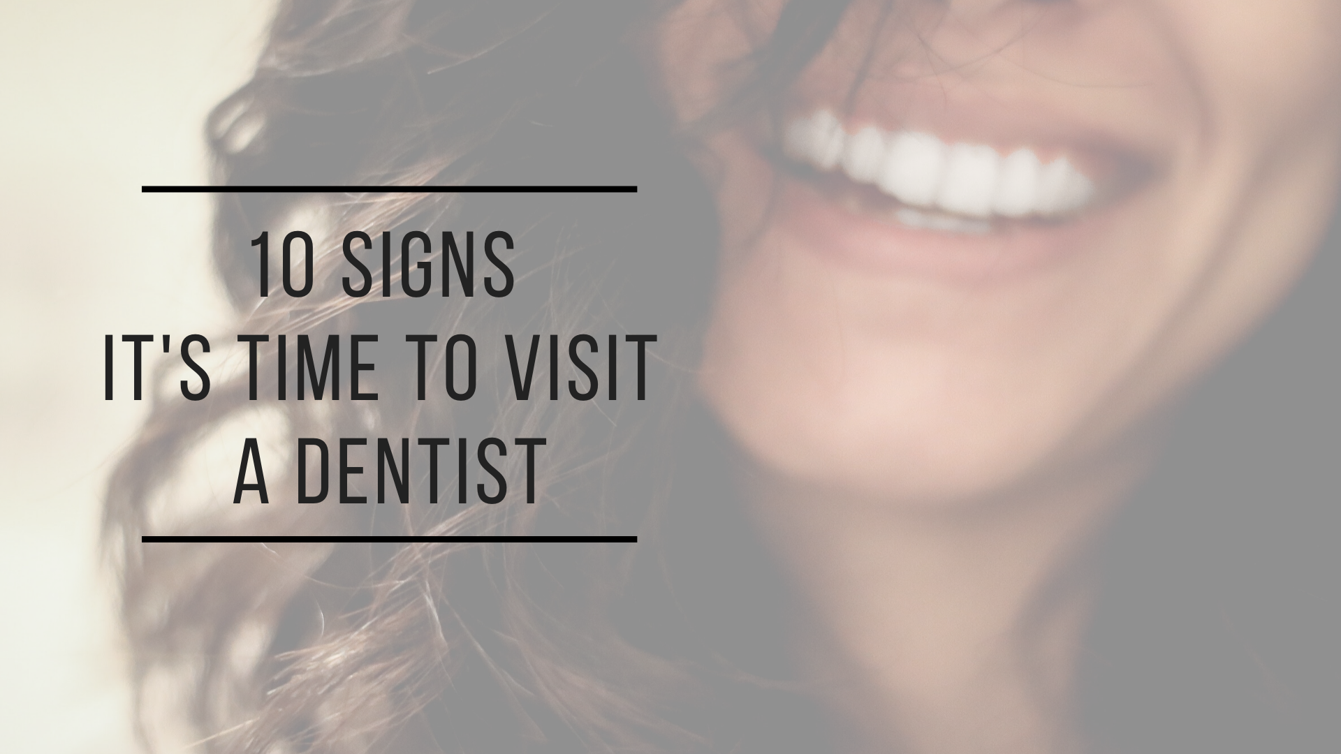 Sylacauga Dentist | 10 Signs It's Time To Visit A Dentist