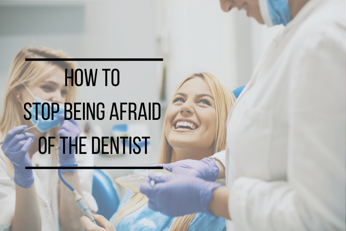 How to Stop Being Afraid of the Dentist | Sylacauga, AL Dentist
